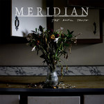Meridian - The Awful Truth