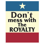 Dont Mess With The Royalty Sticker