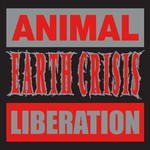 Earth Crisis - Animal Liberation
