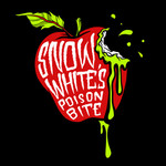 Snow White's Poison Bite - Bad Apple