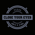 Close Your Eyes - TXHC