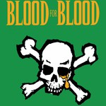 Blood For Blood - 2014 St. Patrick's Day