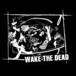 Wake the Dead T-Shirt