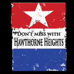 Hawthorne Heights - Dont Mess With..