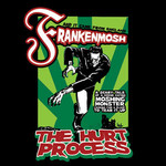The Hurt Process - Frankenmosh