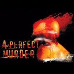 A Perfect Murder - Body and Blood