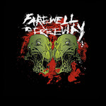 Farewell To Freeway - Monsters