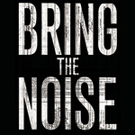 Bring The Noise T-Shirt