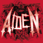 Aiden - Satan Never Was An Angel