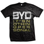 Bury Your Dead - Its Nothing Personal Shirt