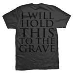 I Will This To The Grave T-Shirt