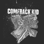 Comeback Kid - Head Explode