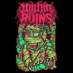 Within The Ruins - Mummy