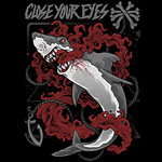 Close Your Eyes - Shark