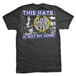 Not My Home T-Shirt