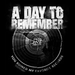 A Day To Remember - Broken Record