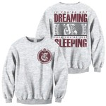 Dreaming Crew Neck Sweatshirt