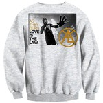 Love Is The Law Crew Neck Sweatshirt