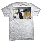 Love Is The Law T-Shirt