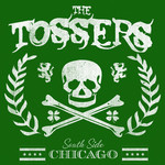 The Tossers - South Side Chicago