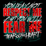 Tear Out The Heart - Fear Me