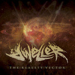 Dweller - The Reality Vector