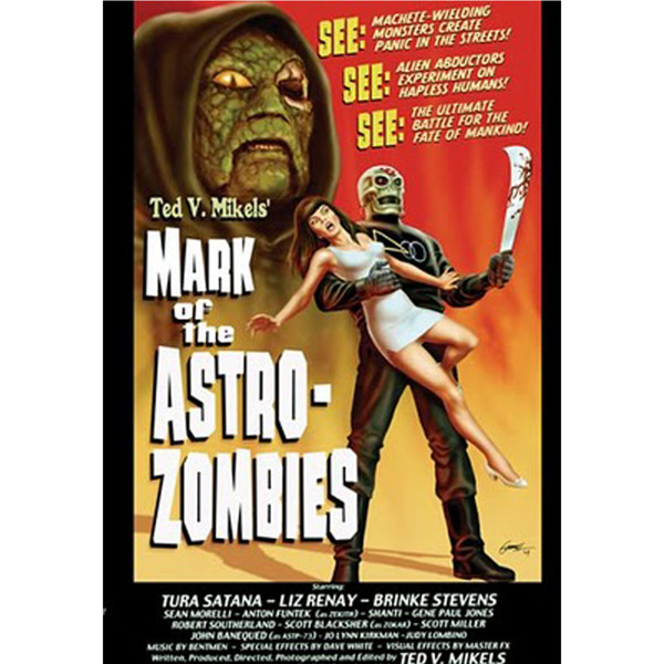 Ted V. Mikels - Mark Of The Astro Zombies