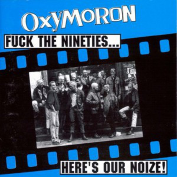 Oxymoron - Fuck the Nineties