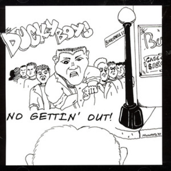 Ducky Boys - No Gettin Out