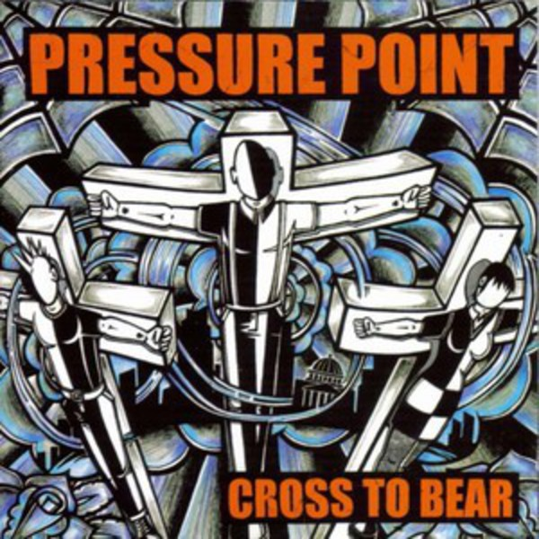 Pressure Point - Cross to Bear