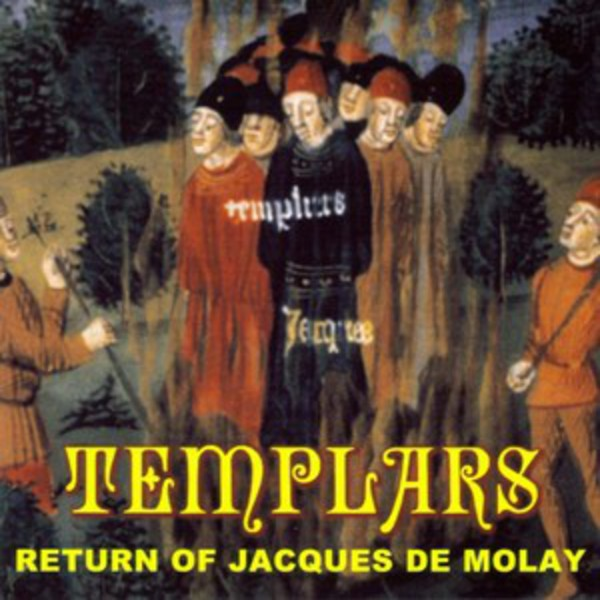 Templars - The Return of Jacques de Molay