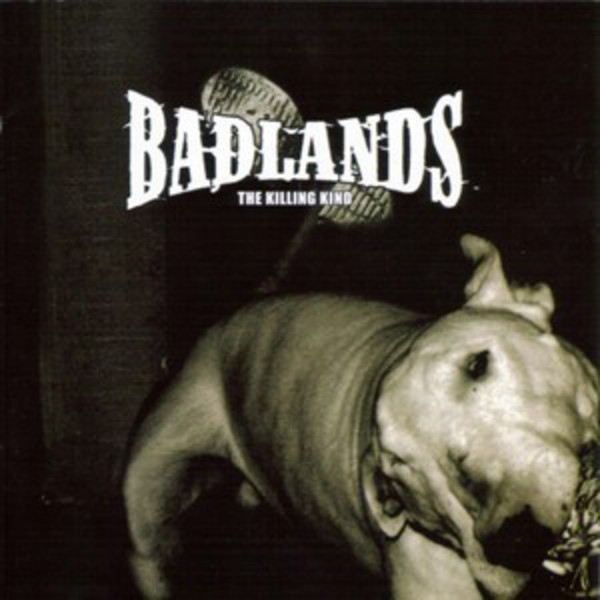 Badlands - The Killing Kind