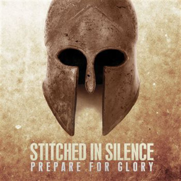 Stitched In Silence - Prepare For Glory