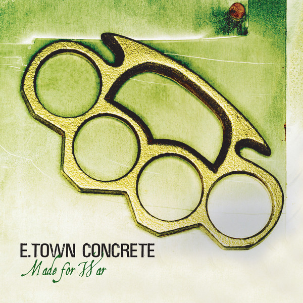 E Town Concrete - Made for War
