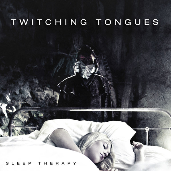 Twitching Tongues - Sleep Therapy
