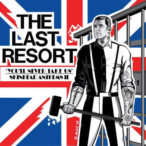 The Last Resort - You'll Never Take Us | Skinhead Anthems II