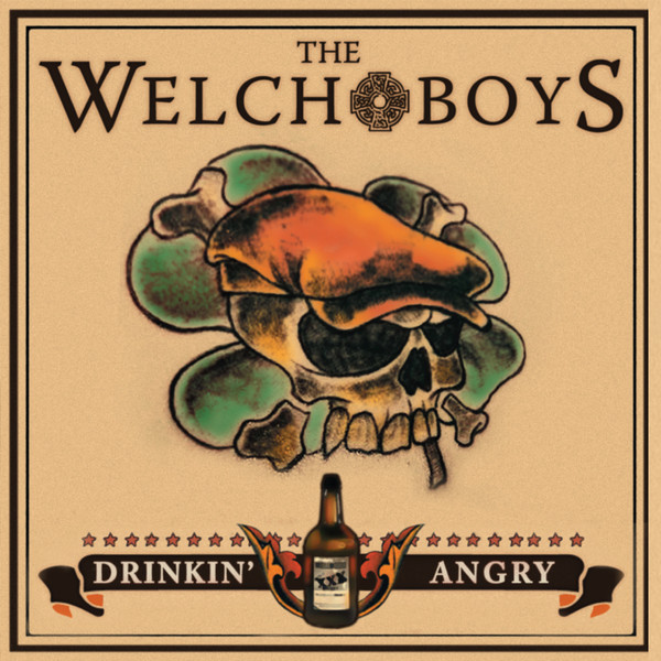 The Welch Boys - Drinking Angry