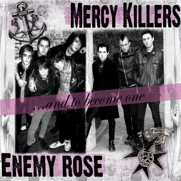 Mercy Killers / Enemy Rose - And To Become One