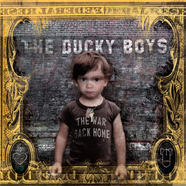 Ducky Boys - The War Back Home