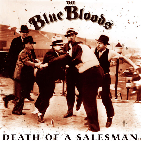 The Blue Bloods - Death Of A Salesman