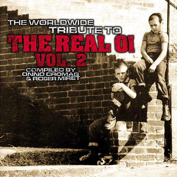 Various Artists - The Worldwide Tribute To The Real Oi Vol.2