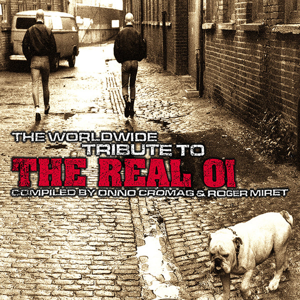 Various Artists - The Worldwide Tribute To The Real Oi