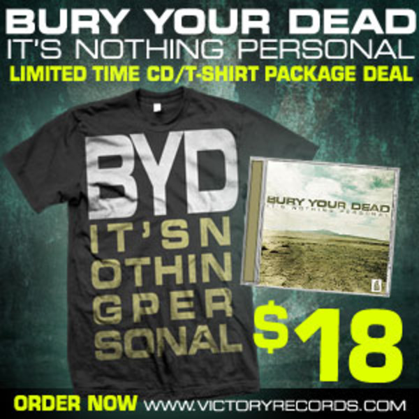 Bury Your Dead - Its Nothing Personal