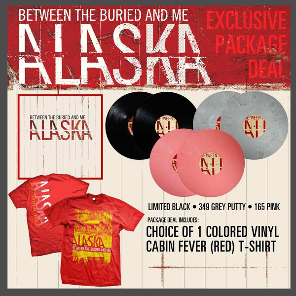 Between The Buried And Me - Alaska Vinyl abd T-Shirt