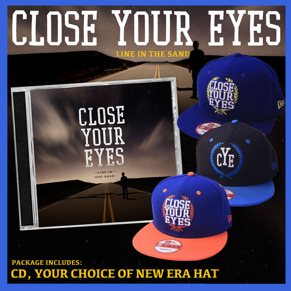 Close Your Eyes - Line In The Sand CD And Hat