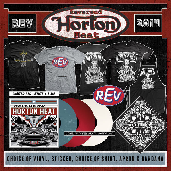 Reverend Horton Heat - REV Vinyl, Sticker, Shirt, Apron, and Bandana