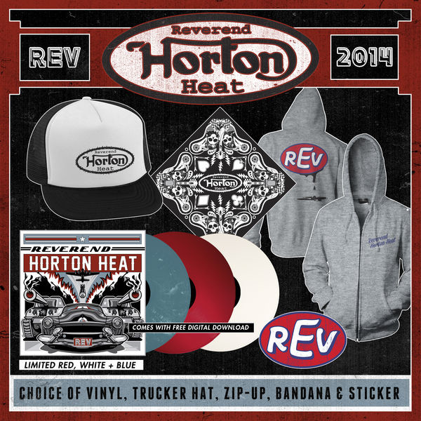 Reverend Horton Heat - REV Vinyl, Trucker Hat, Zip-Up, Bandana, and Sticker