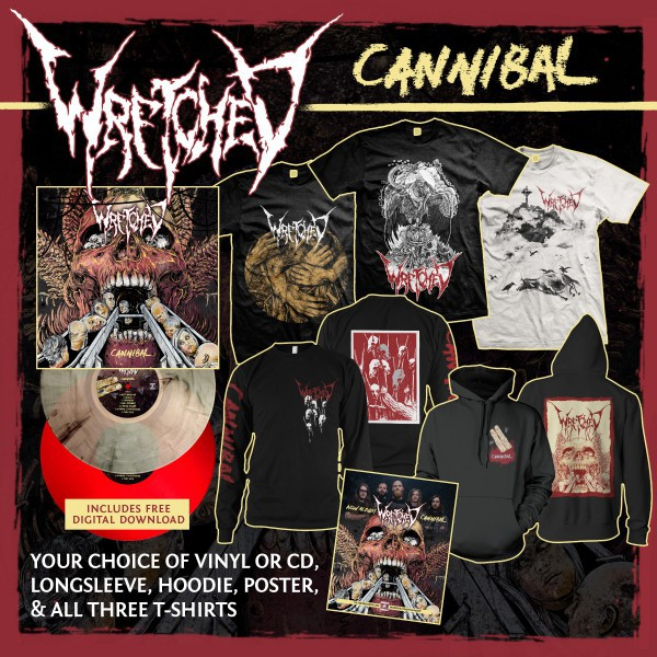 Wretched - Cannibal CD or Vinyl, Hoodie, Longsleeve, Poster & All Shirts
