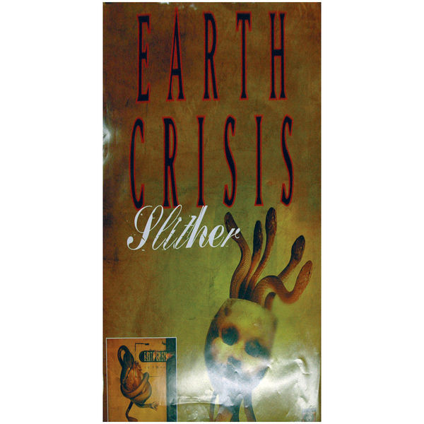 Earth Crisis - Slither