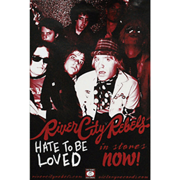 River City Rebels - Hate to be Loved